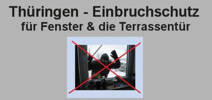 Thüringen - Einbruchschutz für Fenster
